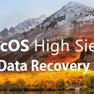 macOS 10.13 High Sierra Data Recovery Solution