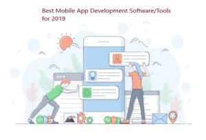 Best Mobile App Development Software/Tools for 2019