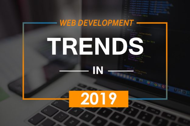6 Awesome Web Development Trends in 2019