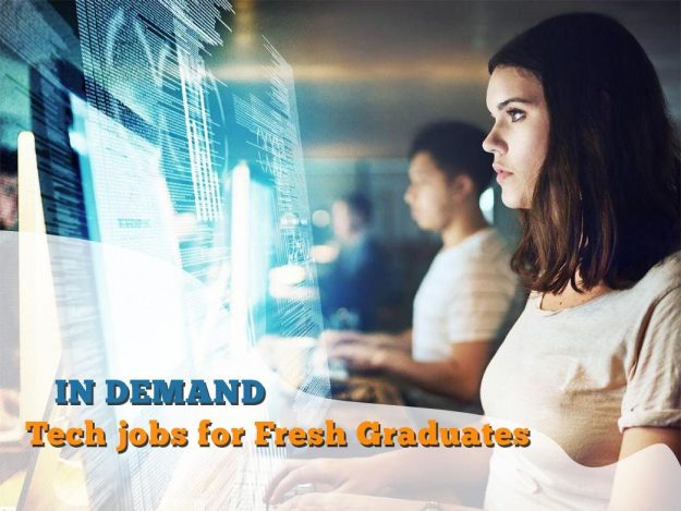 In Demand tech jobs for Fresh Graduates
