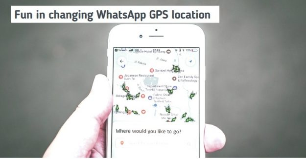 Show Fake GPS Locations to Your Friends on WhatsApp